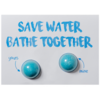 Save Water Bathe Together Blaster Card, 30g